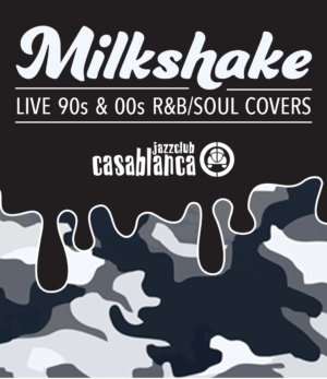 Milkshake: Friday 22nd June
